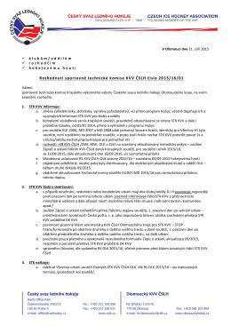 Rozhodnutí sportovně technické komise KVV ČSLH číslo 2015/16/01