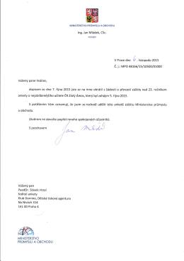 Ministr průmyslu a obchodu Ing. Jan Mládek, CSc