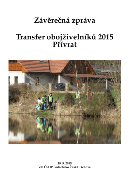 Závěrečná zpráva: Transfer obojživelníků 2015
