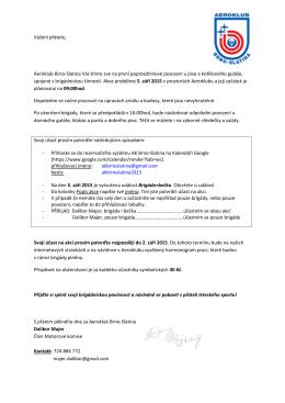 Vážení přátele, Aeroklub Brno-Slatina Vás tímto zve na první