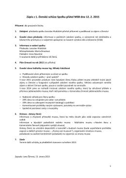 Zápis z 1. členské schůze Spolku přátel MSB dne 12. 2. 2015