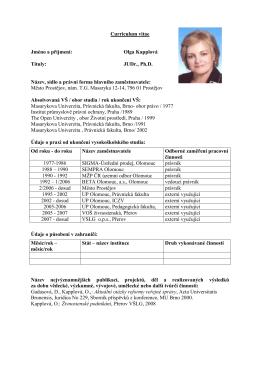 Curriculum vitae Jméno a příjmení: Olga Kapplová Tituly: JUDr., Ph