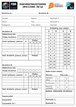 Česká basketbalová federace Zápis o utkání – ČBF 3x3