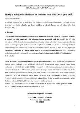 Platby a zahájení školního roku 2015/2016 na VOŠ