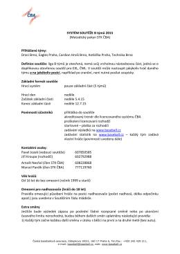 SYSTÉM SOUTĚŽE B týmů 2015 (Metodický pokyn STK ČBA