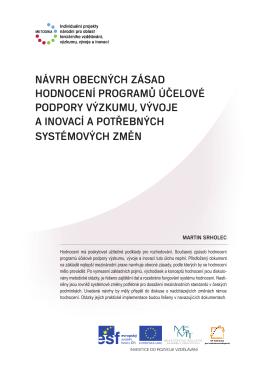 návrh obecných zásad hodnocení programů účelové podpory
