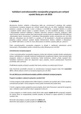 Vyhlášení centralizovaného rozvojového programu pro veřejné