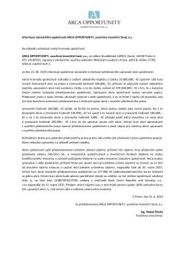 Informace akcionářům společnosti ARCA OPPORTUNITY