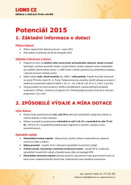 Potenciál 2015 1. Základní informace o dotaci