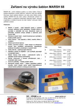 Zařízení na výrobu šablon MARSH 68 - SIC