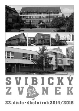 SVIBICKÝ Z V N E K - ZŠ Pod Zvonek Český Těšín