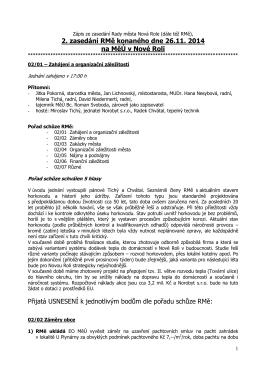 2. zasedání RMě konaného dne 26.11. 2014 na MěÚ v Nové Roli