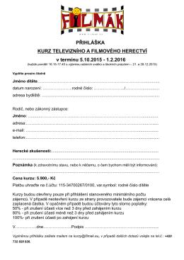 PŘIHLÁŠKA KURZ TELEVIZNÍHO A FILMOVÉHO HERECTVÍ v