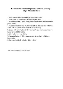 Ročníkové a seminární práce z hudební výchovy – Mgr. Jitka Rutrlová