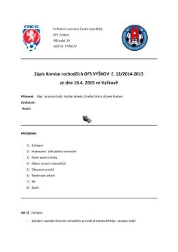 Zápis Komise rozhodčích OFS VYŠKOV č. 12/2014