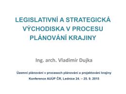 II. Legislativní a strategická východiska v procesu plánování krajiny