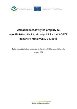 Základní požadavky na projekty ze specifického cíle 1.4, aktivity 1.4