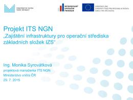 """Projekt ITS NGN """"Zajištění infrastruktury pro operační střediska"""