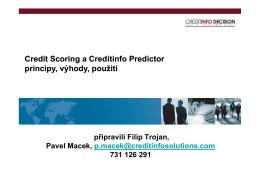 Credit Scoring a Creditinfo Predictor principy, výhody, použití