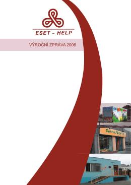 VÝROČNÍ ZPRÁVA 2006 - Eset-Help