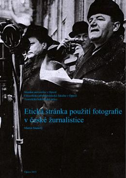 Etická stránka použití fotografie v české žurnalistice