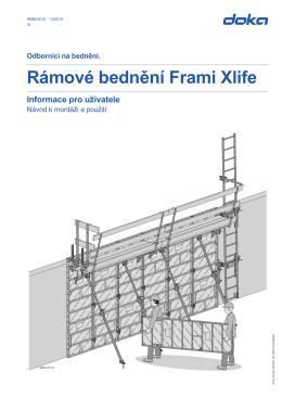 Informace pro uživatele (cz) Rámové bednění Frami Xlife