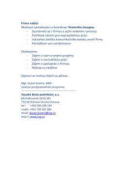 Firma nabízí: Možnost nastartování a koordinaci firemního časopisu