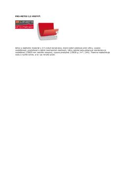 PRO-METEO 2,5 VRSTVÝ: lehký a sbalitelný materiál s 2,5 vrstvé