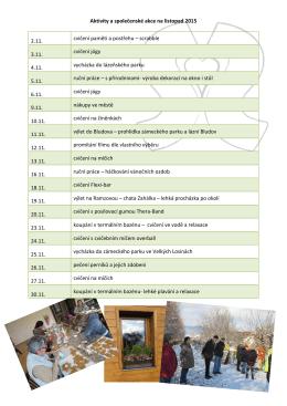 Aktivity a společenské akce na listopad 2015 2.11. cvičení