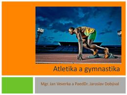 16 Atletika a gymnastika