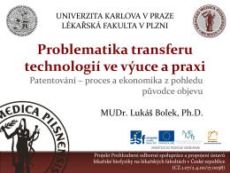 Problematika transferu technologií ve výuce a praxi