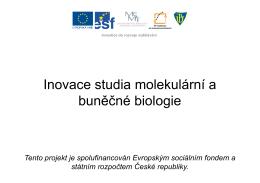 Orgány rostlin II. - Inovace studia molekulární a buněčné biologie