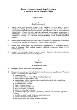Zásady pro poskytování finanční dotace z rozpočtu města Vysokého