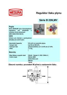 Regulátor tlaku plynu Série B 25N,MV