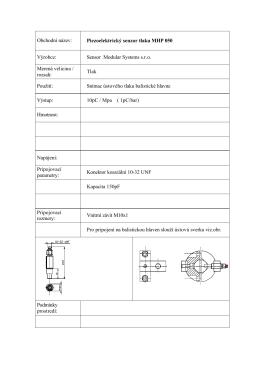 Obchodní název: Piezoelektrický senzor tlaku MHP 050 Výrobce