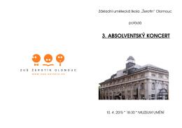 """3. ABSOLVENTSKÝ KONCERT - Základní umělecká škola """"Žerotín"""""""