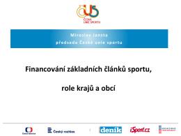 Prezentace Miroslava Jansty, předsedy České unie sportu