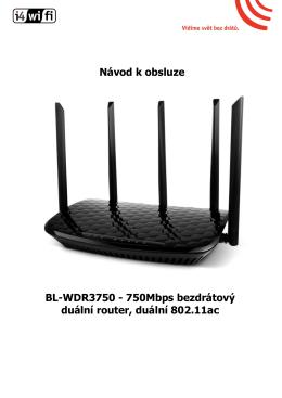 Návod k obsluze BL-WDR3750 - 750Mbps bezdrátový duální