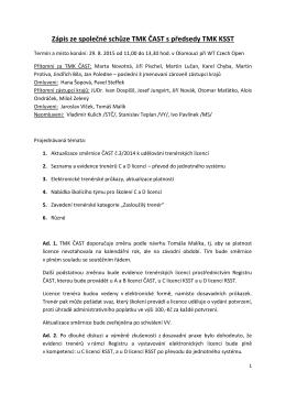 Zápis ze společné schůze TMK ČAST s předsedy TMK KSST