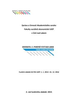 Zpráva o činnosti Akademického senátu Fakulty