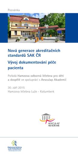 Nová generace akreditačních standardů SAK ČR Vývoj