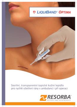 Sterilní, transparentní topické kožní lepidlo pro rychlé ošetření rány v