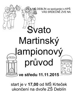 ve středu 11.11.2015 start je v 17,00 od MŠ Krteček