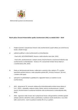 Návrh plánu činnosti Historického spolku Liechtenstein (HSL) na