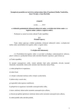 1 Komplexní pozměňovací návrh ke sněmovnímu tisku 42 poslanců