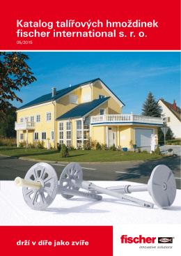 Katalog talířových hmoždinek fischer international s. r. o.