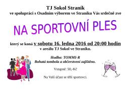 TJ Sokol Straník který se koná v sobotu 16. ledna 2016 od 20:00 hodin