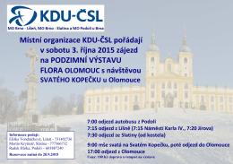 Místní organizace KDU-ČSL pořádají v sobotu 3. října 2015 zájezd