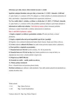 Informace pro žáky oboru: Zdravotnické lyceum 1. ročník Společné