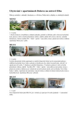 Popis ubytování v apartmánech MONO, BILO, TRILO